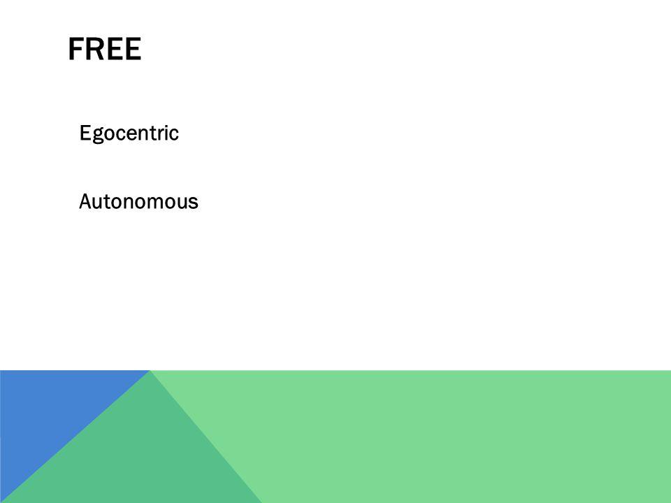 FREE Egocentric Autonomous