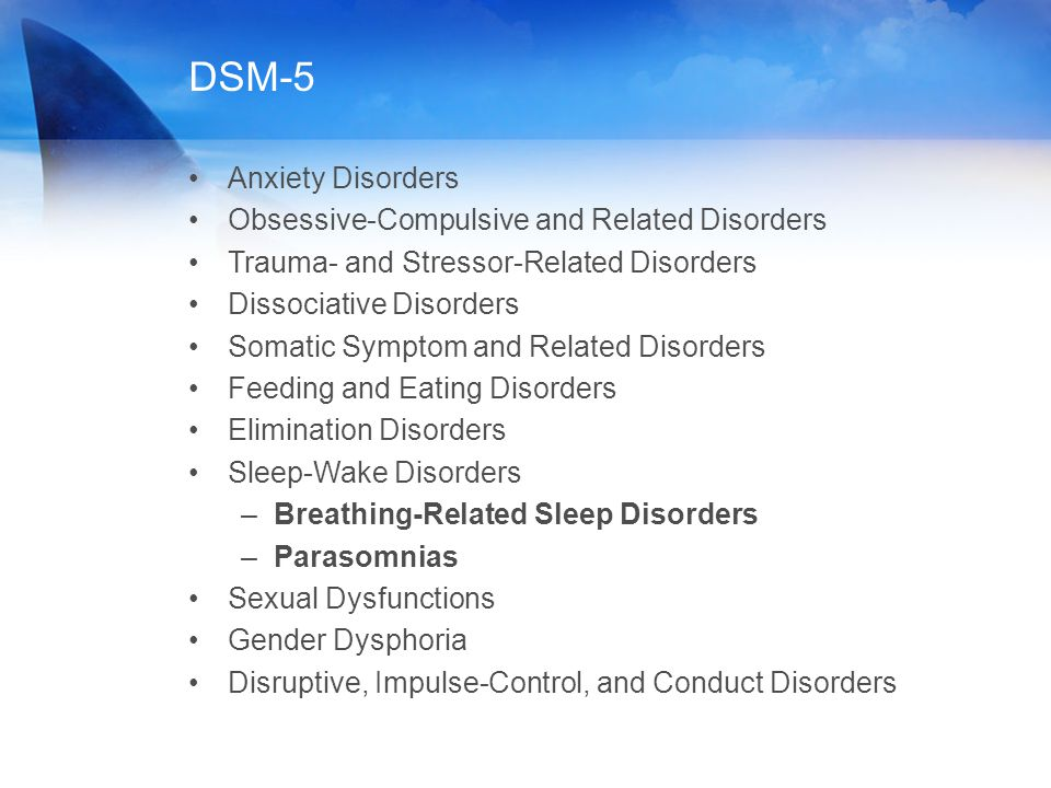 DSM-5 Anxiety Disorders Obsessive-Compulsive and Related Disorders Trauma- and Stressor-Related Disorders Dissociative Disorders Somatic Symptom and R
