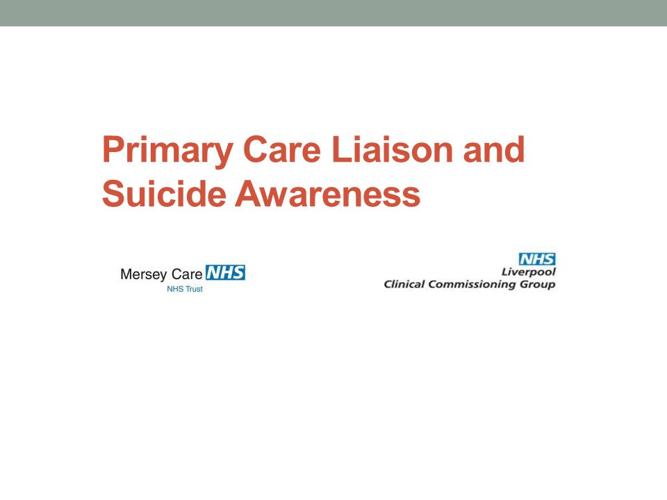 Primary Care Liaison and Suicide Awareness