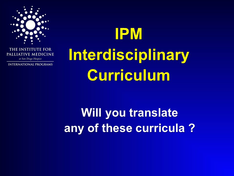IPM Interdisciplinary Curriculum Will you translate any of these curricula ?