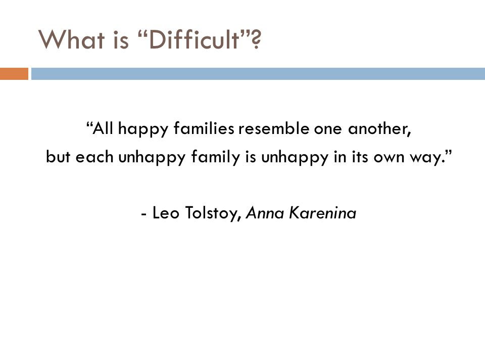 What is Difficult .