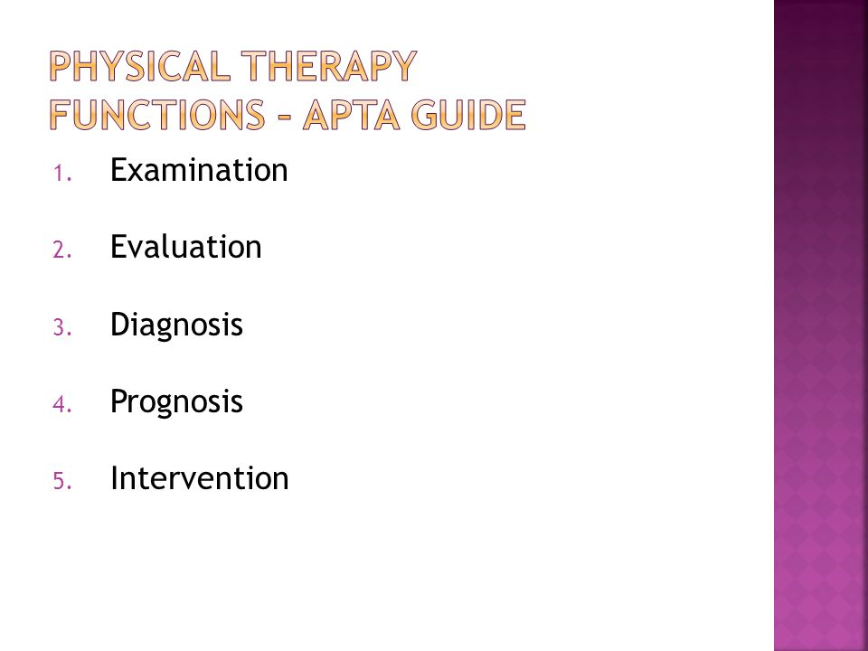 1. Examination 2. Evaluation 3. Diagnosis 4. Prognosis 5. Intervention