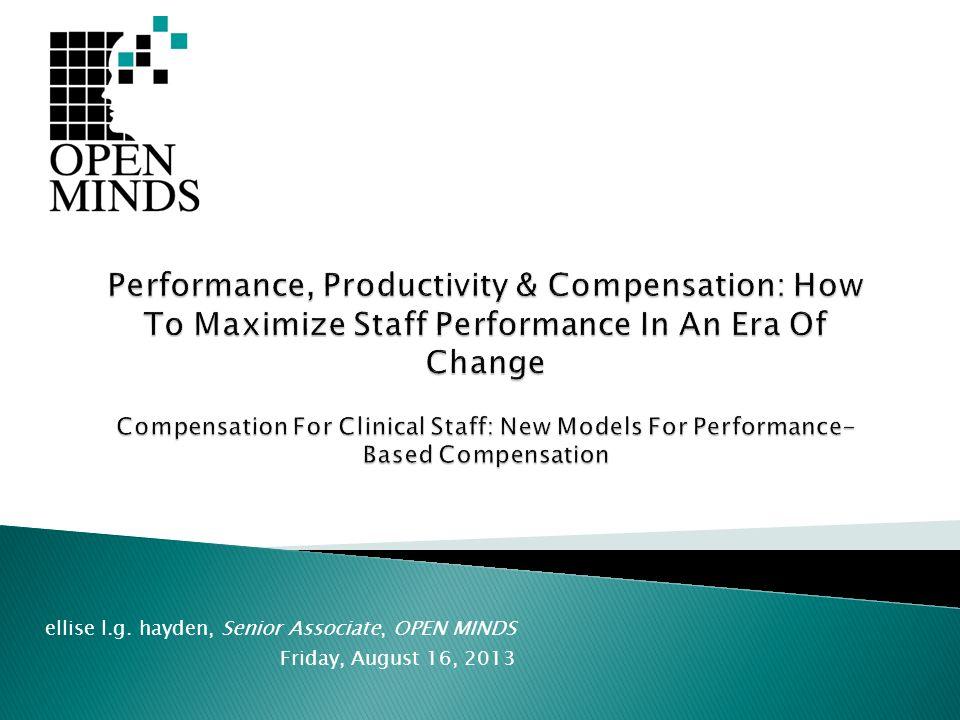 ellise l.g. hayden, Senior Associate, OPEN MINDS Friday, August 16, 2013