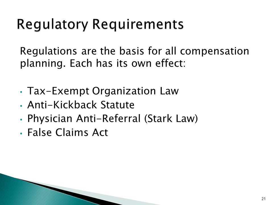 Regulations are the basis for all compensation planning.