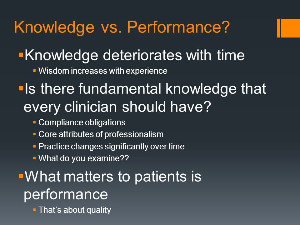 Knowledge vs.Performance.