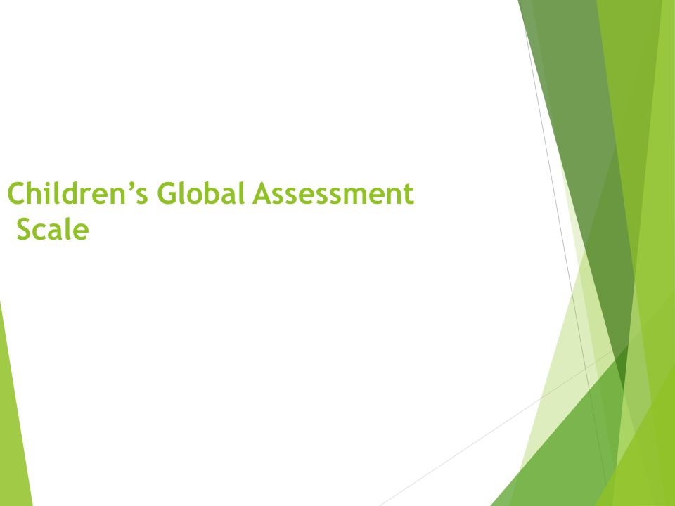 Children's Global Assessment Scale