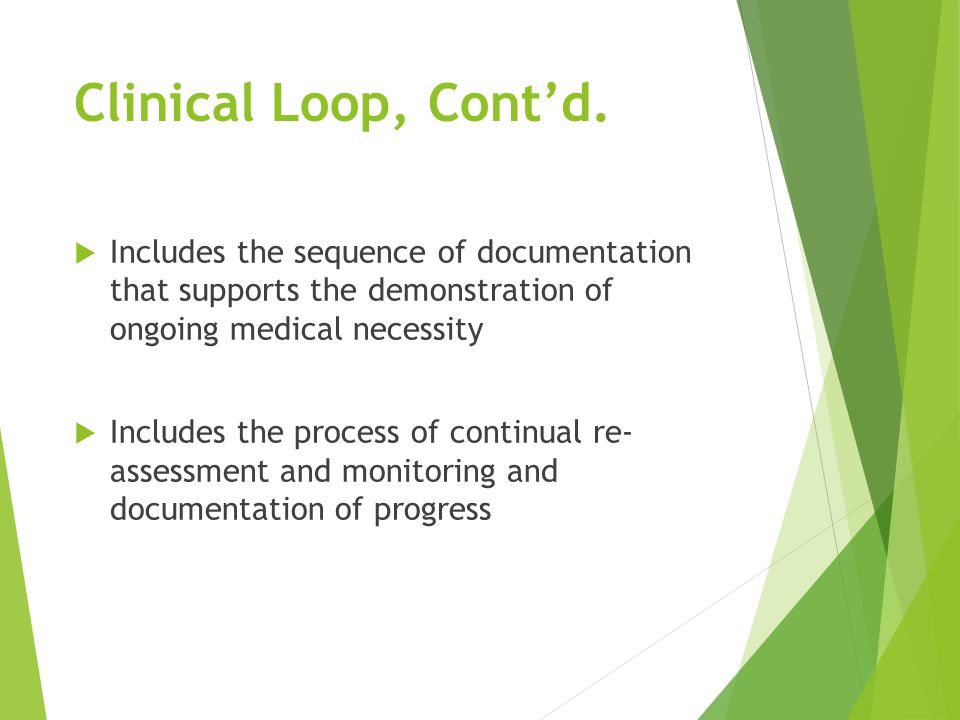 Clinical Loop, Cont'd.