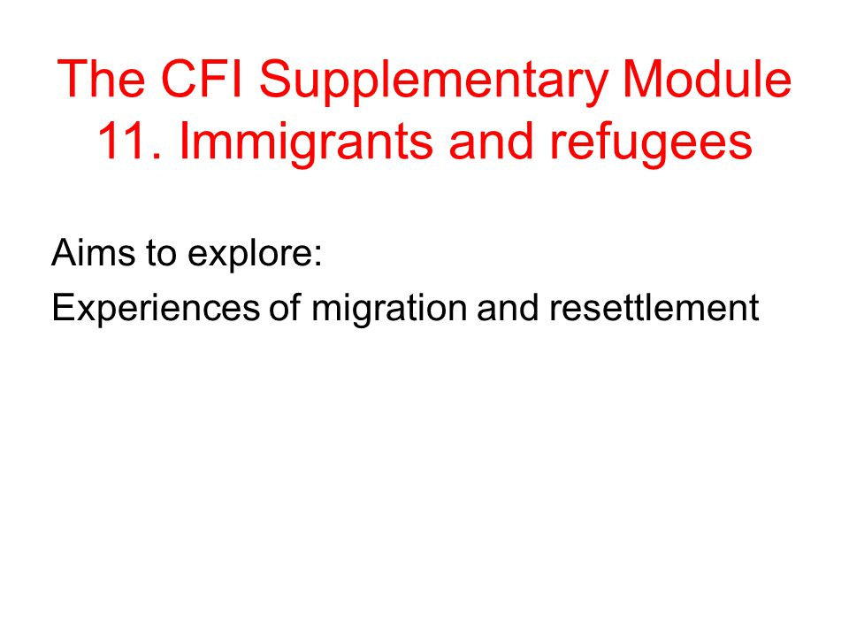 The CFI Supplementary Module 11.