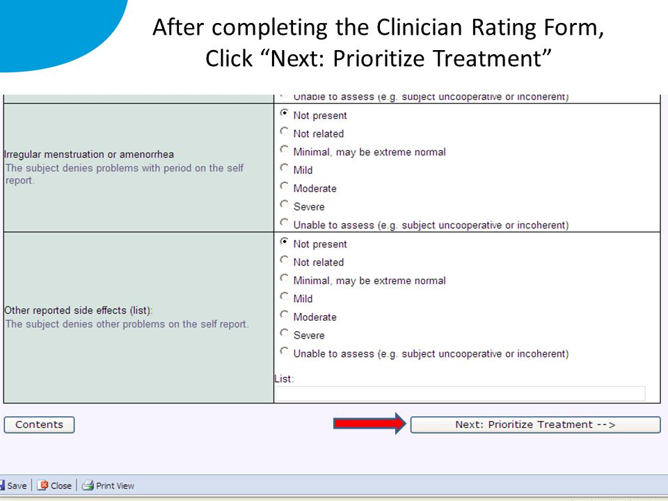 "After completing the Clinician Rating Form, Click ""Next: Prioritize Treatment"""