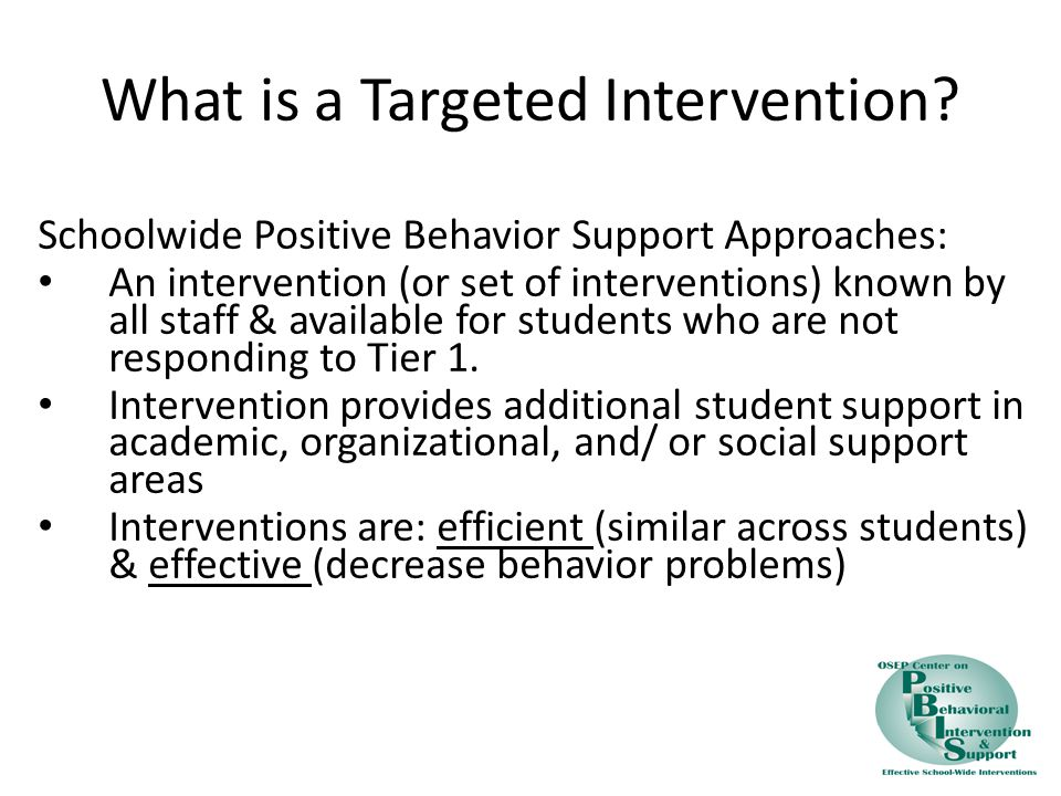 What is a Targeted Intervention.