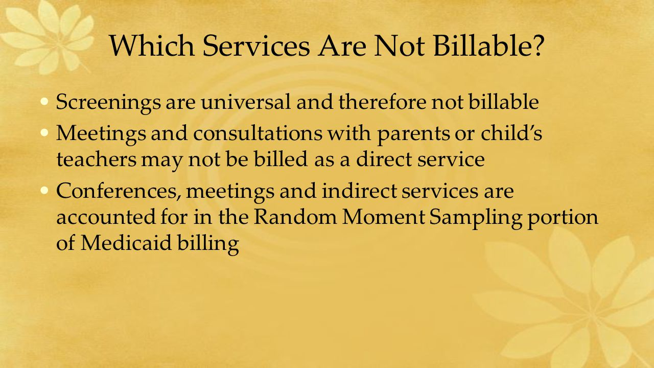Which Services Are Not Billable.