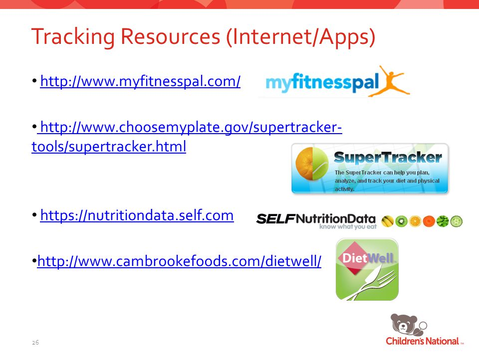 Tracking Resources (Internet/Apps) 26 http://www.myfitnesspal.com/ http://www.choosemyplate.gov/supertracker- tools/supertracker.html http://www.choosemyplate.gov/supertracker- tools/supertracker.html https://nutritiondata.self.com http://www.cambrookefoods.com/dietwell/