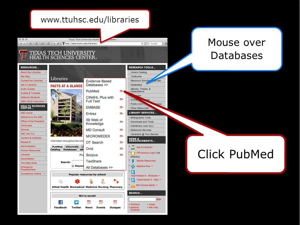 www.ttuhsc.edu/libraries Mouse over Databases Click PubMed