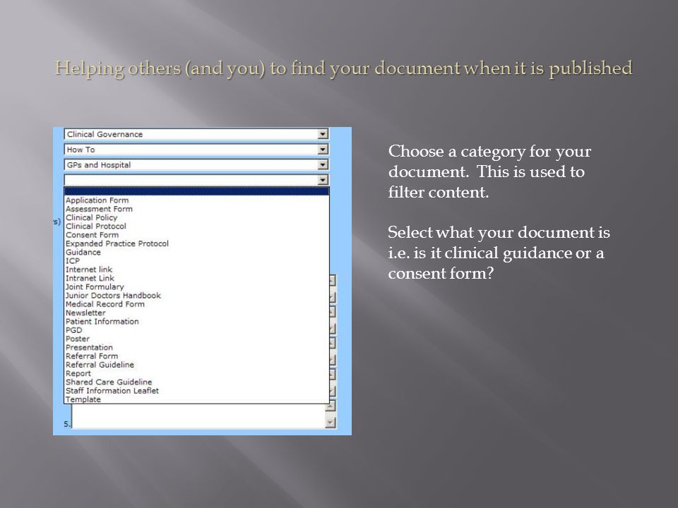 Helping others (and you) to find your document when it is published Choose a category for your document.