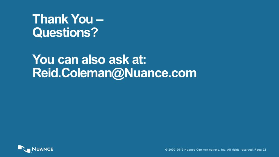 © 2002-2013 Nuance Communications, Inc. All rights reserved.