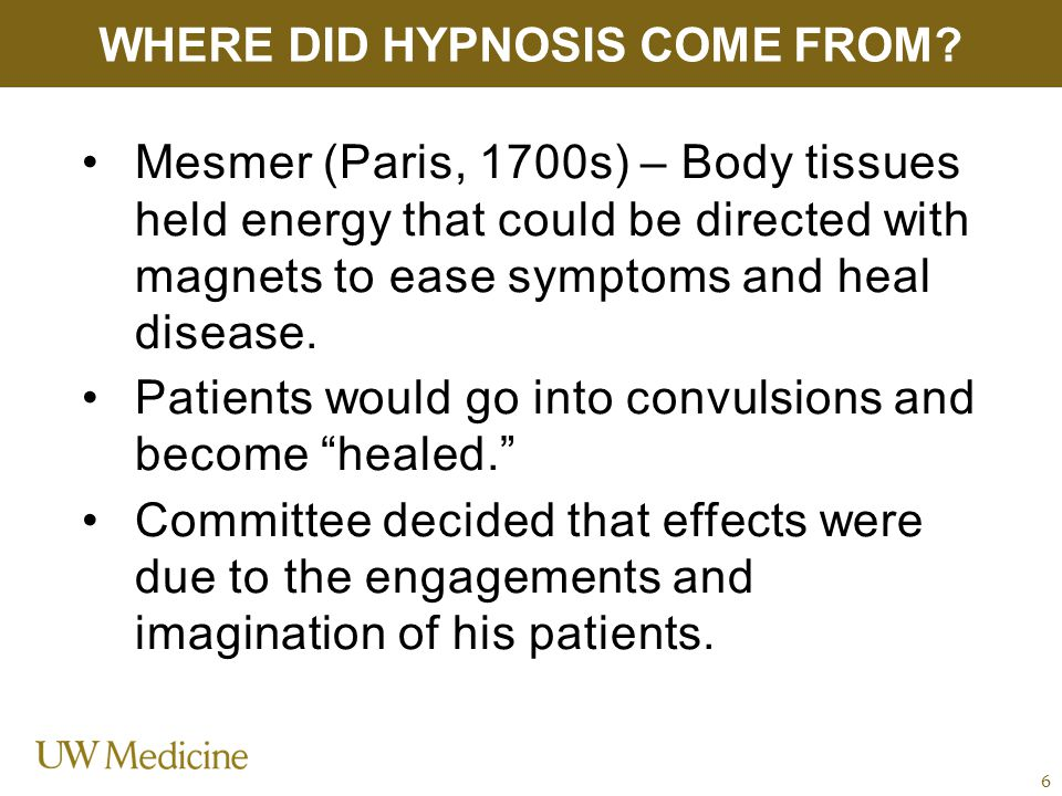 Mesmer (Paris, 1700s) – Body tissues held energy that could be directed with magnets to ease symptoms and heal disease.