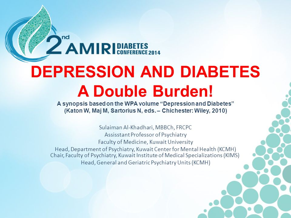 DEPRESSION AND DIABETES A Double Burden.