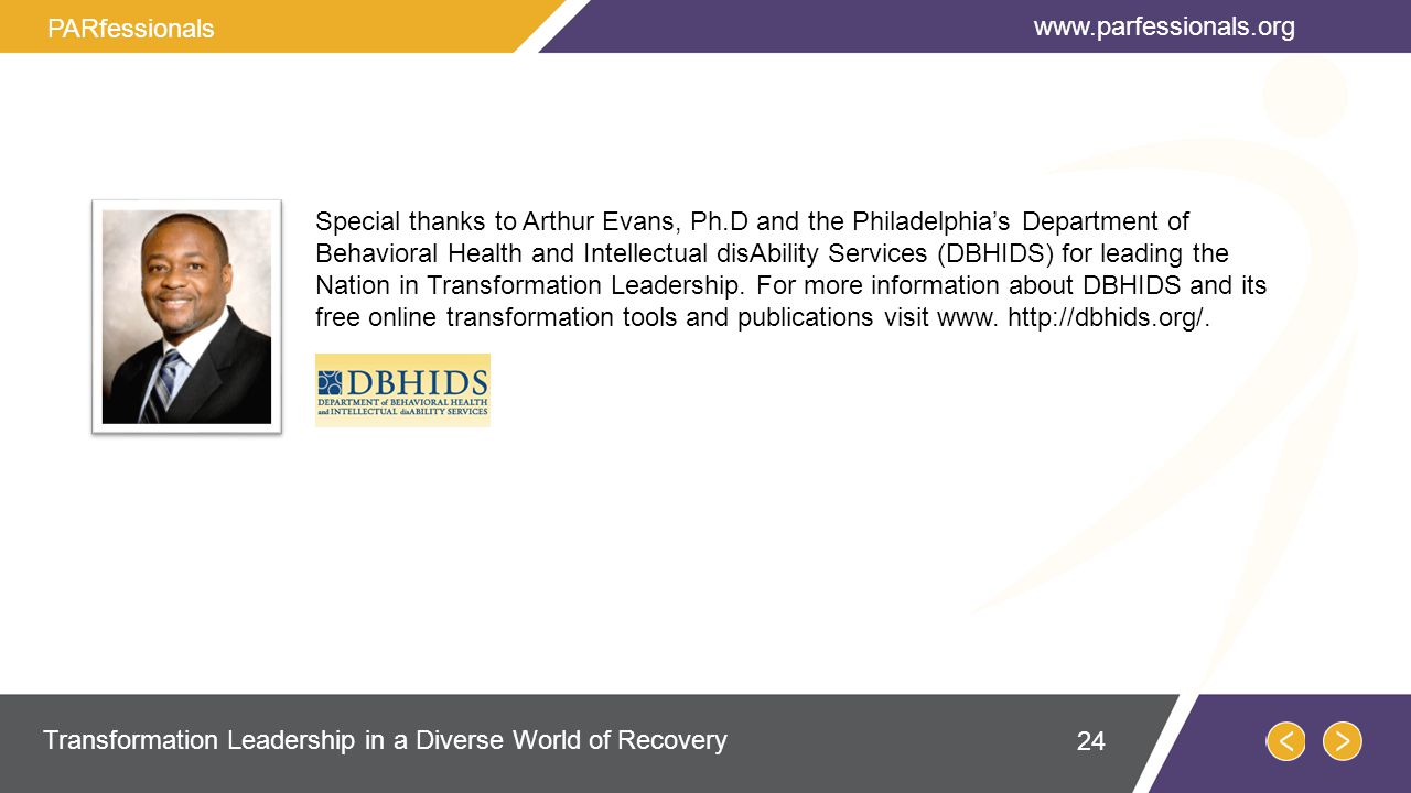 Special thanks to Arthur Evans, Ph.D and the Philadelphia's Department of Behavioral Health and Intellectual disAbility Services (DBHIDS) for leading