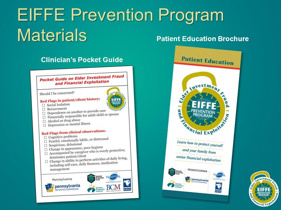 EIFFE Prevention Program Materials Clinician's Pocket Guide Patient Education Brochure