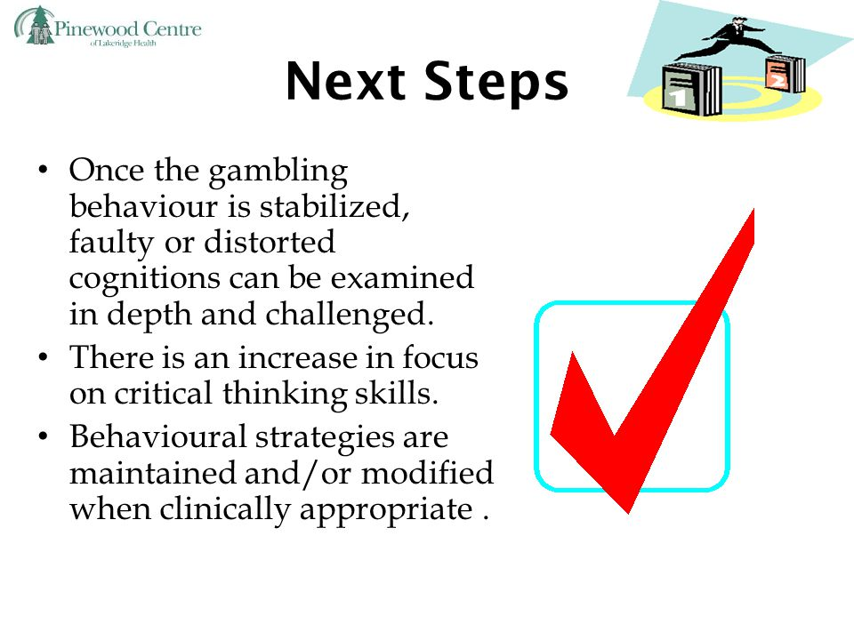 Key Message to Client Expect that it will be difficult to stop themselves from having thoughts about gambling as these thoughts are often automatic in