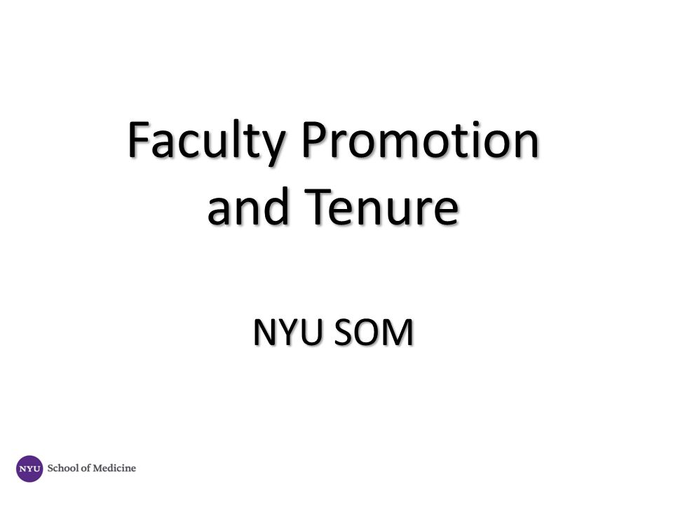 Faculty Promotion and Tenure NYU SOM