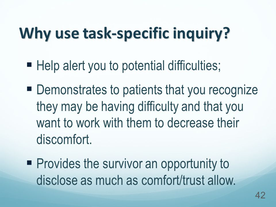 Why use task-specific inquiry.