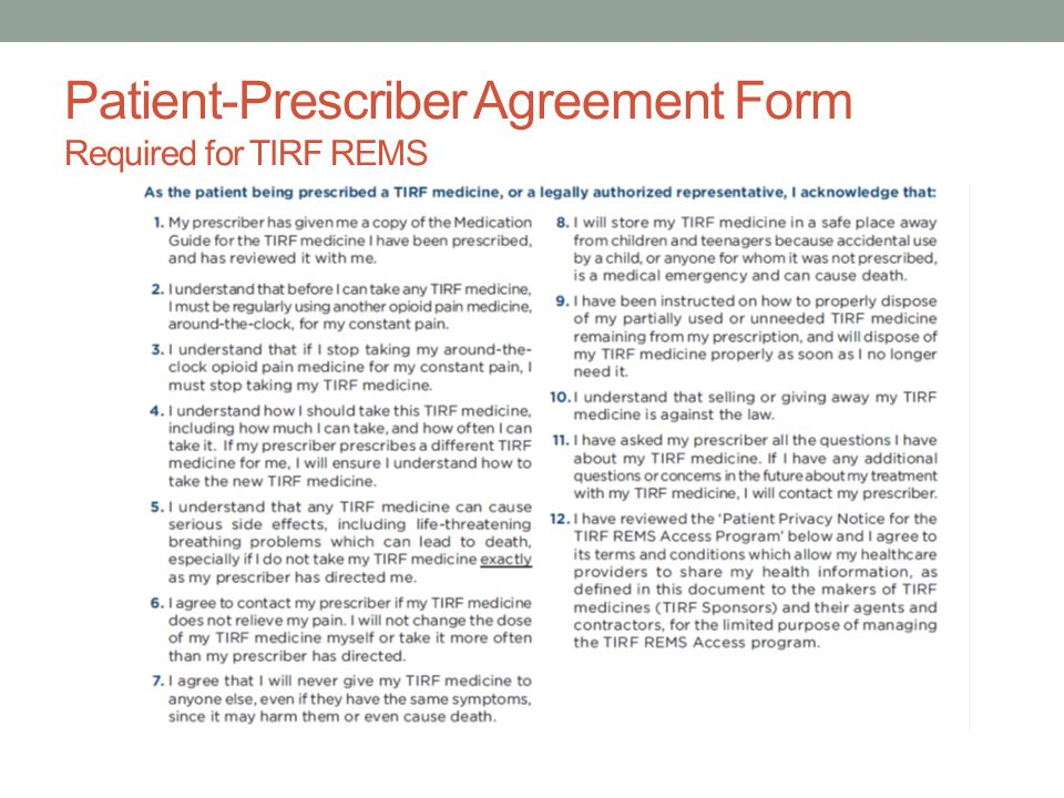 Patient-Prescriber Agreement Form Required for TIRF REMS