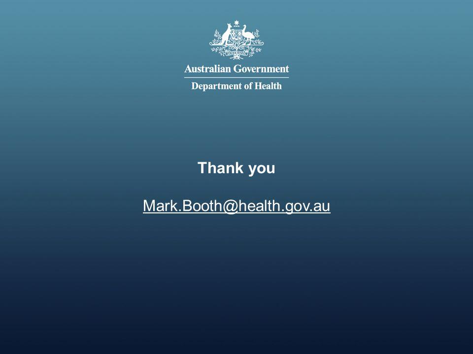 Thank you Mark.Booth@health.gov.au