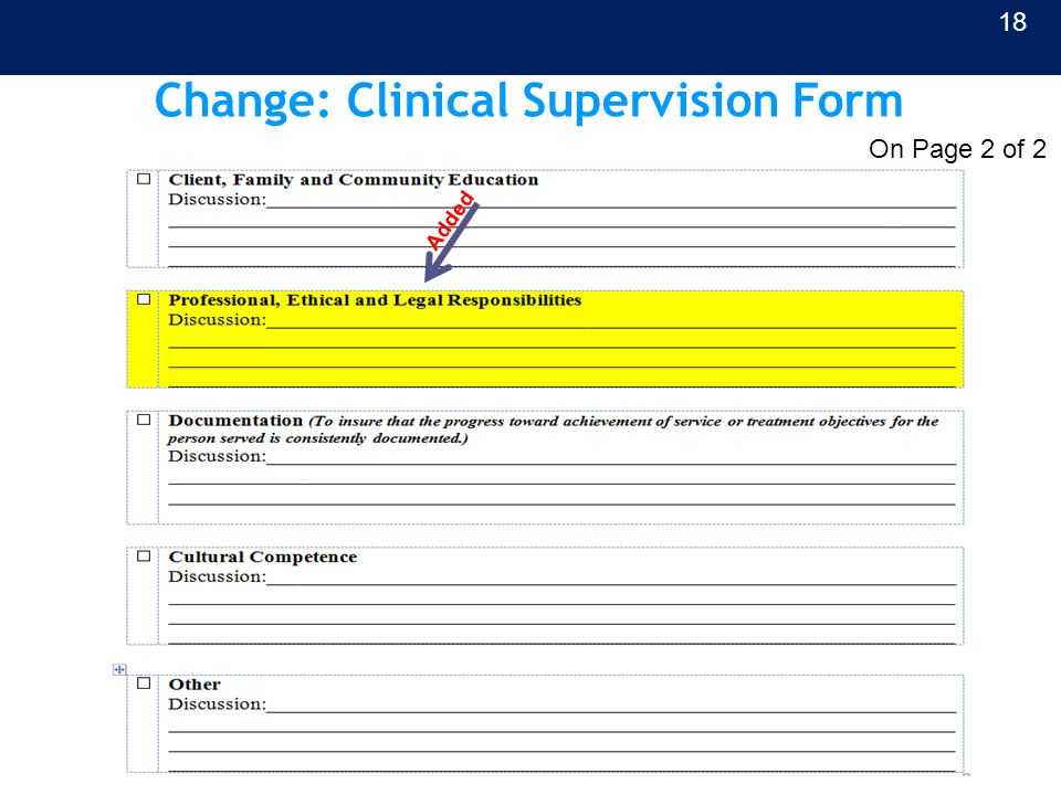 Change: Clinical Supervision Form Added 18 On Page 2 of 2