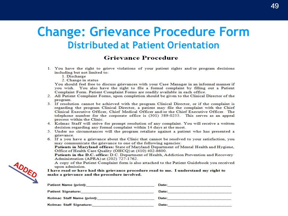 Change: Grievance Procedure Form Distributed at Patient Orientation 49 ADDED