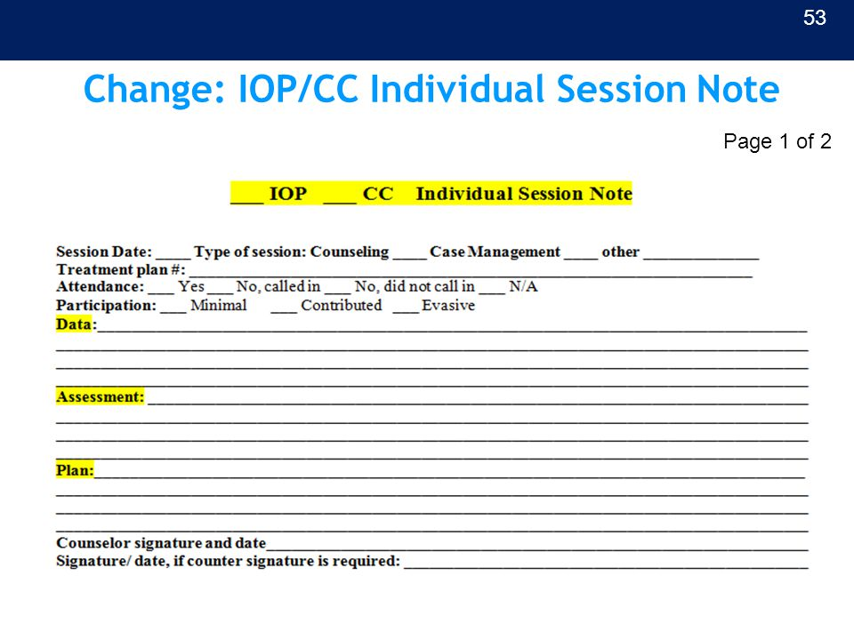 Change: IOP/CC Individual Session Note 53 Page 1 of 2