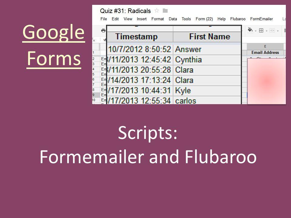 Google Forms Scripts: Formemailer and Flubaroo