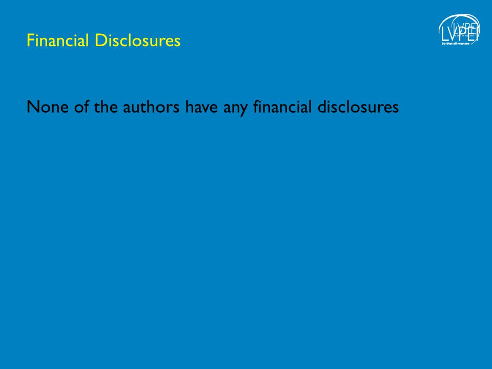 Financial Disclosures None of the authors have any financial disclosures
