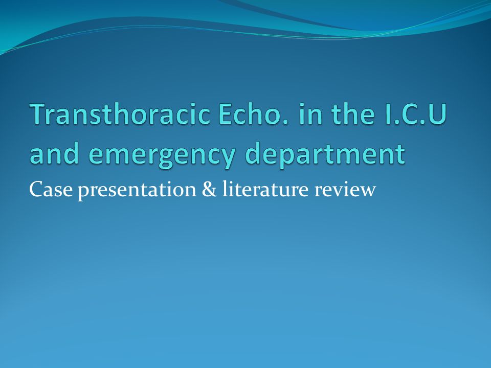 Case presentation & literature review