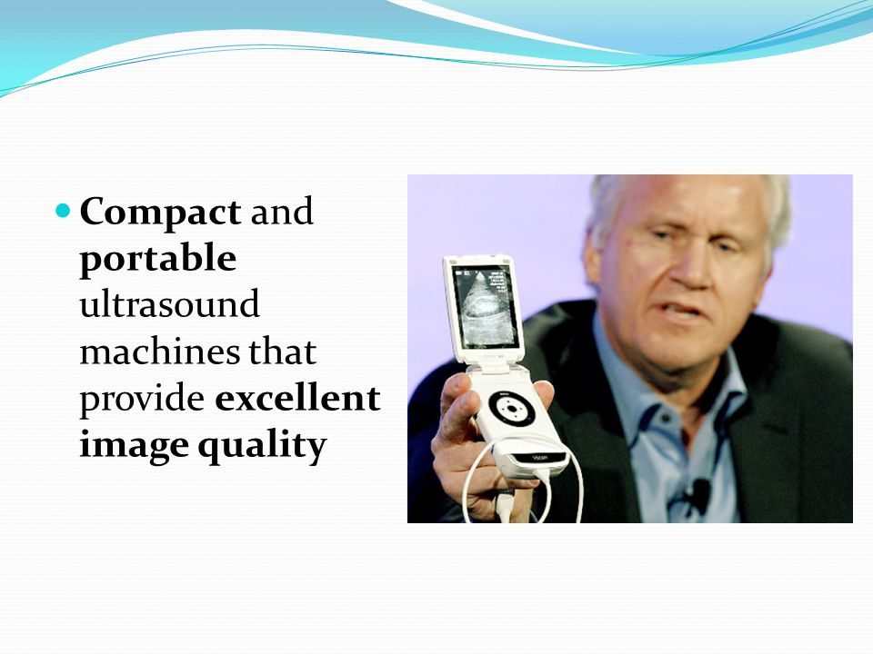 Compact and portable ultrasound machines that provide excellent image quality