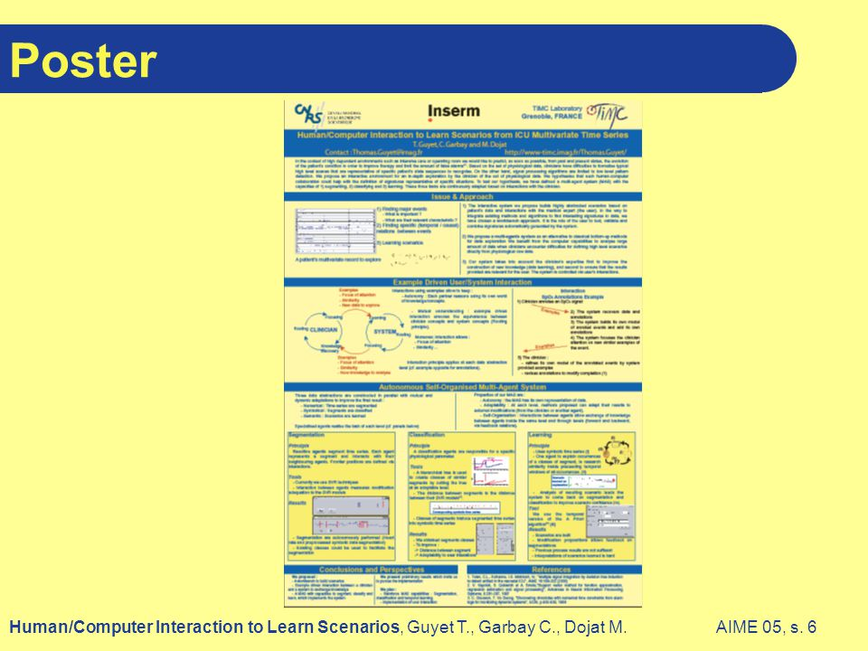 AIME 05, s. 6Human/Computer Interaction to Learn Scenarios, Guyet T., Garbay C., Dojat M. Poster