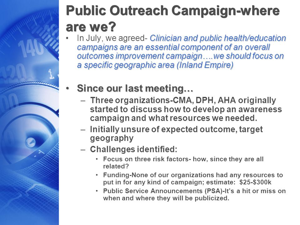 Public Outreach Campaign-where are we? Clinician and public health/education campaigns are an essential component of an overall outcomes improvement c