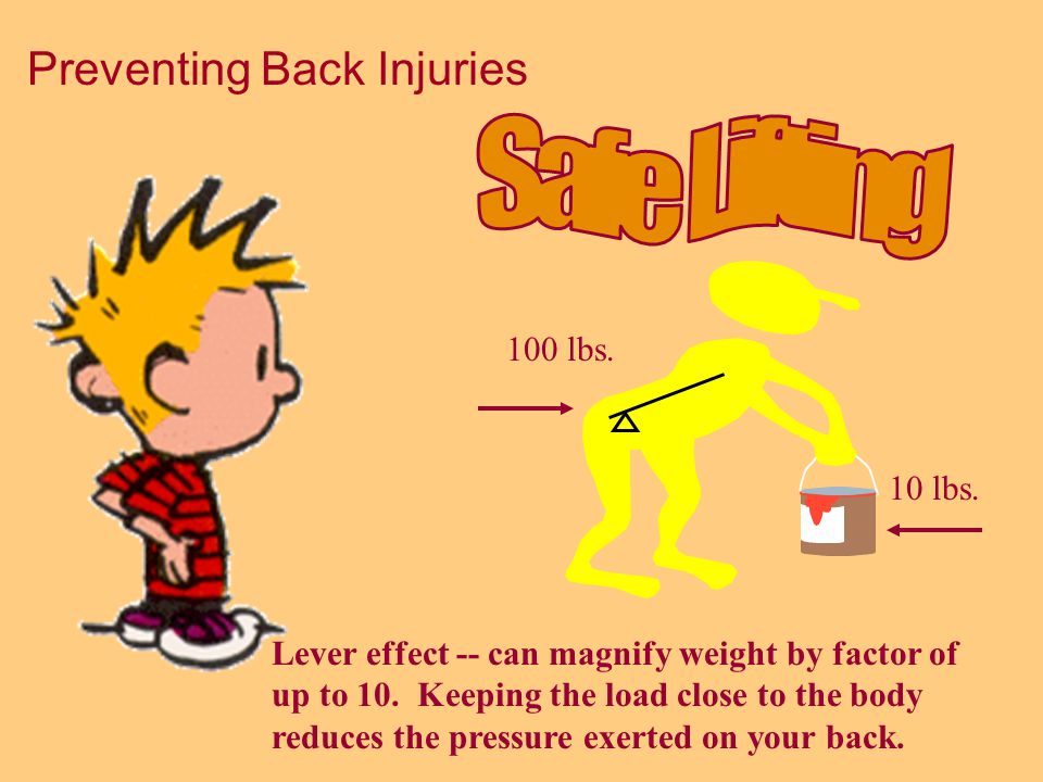 Common Causes of Back Injuries Reaching and lifting Lifting or carrying objects with awkward or odd shapes