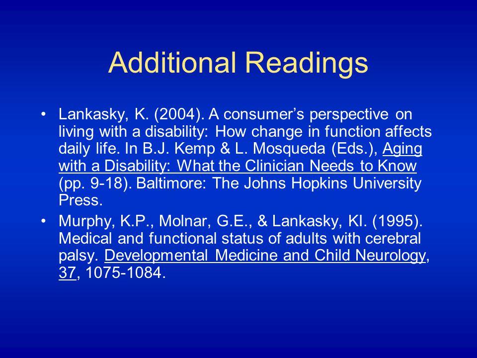 Additional Readings Lankasky, K. (2004).
