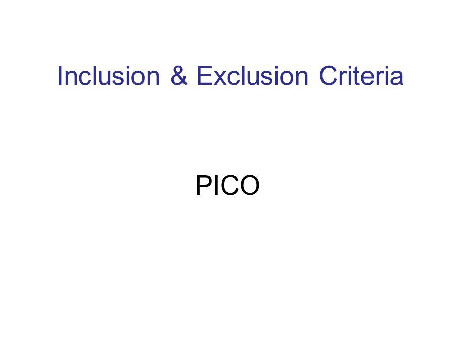 Inclusion & Exclusion Criteria PICO