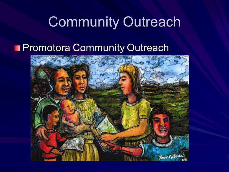Community Outreach Promotora Community Outreach