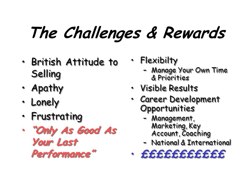 "The Challenges & Rewards British Attitude to Selling Apathy Lonely Frustrating ""Only As Good As Your Last Performance"" British Attitude to Selling Apa"