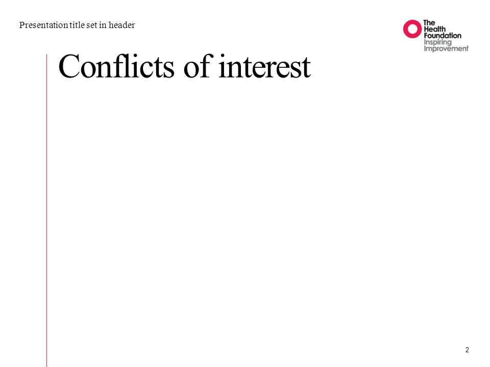 Conflicts of interest Presentation title set in header 2