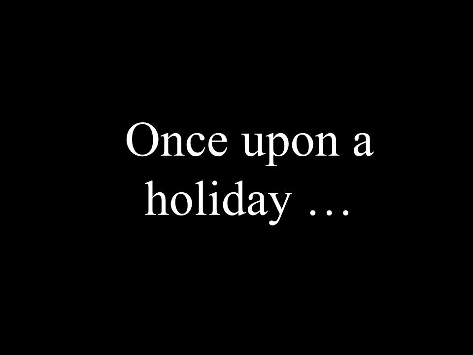 Conflicts of interest Presentation title set in header 20 Once upon a holiday …