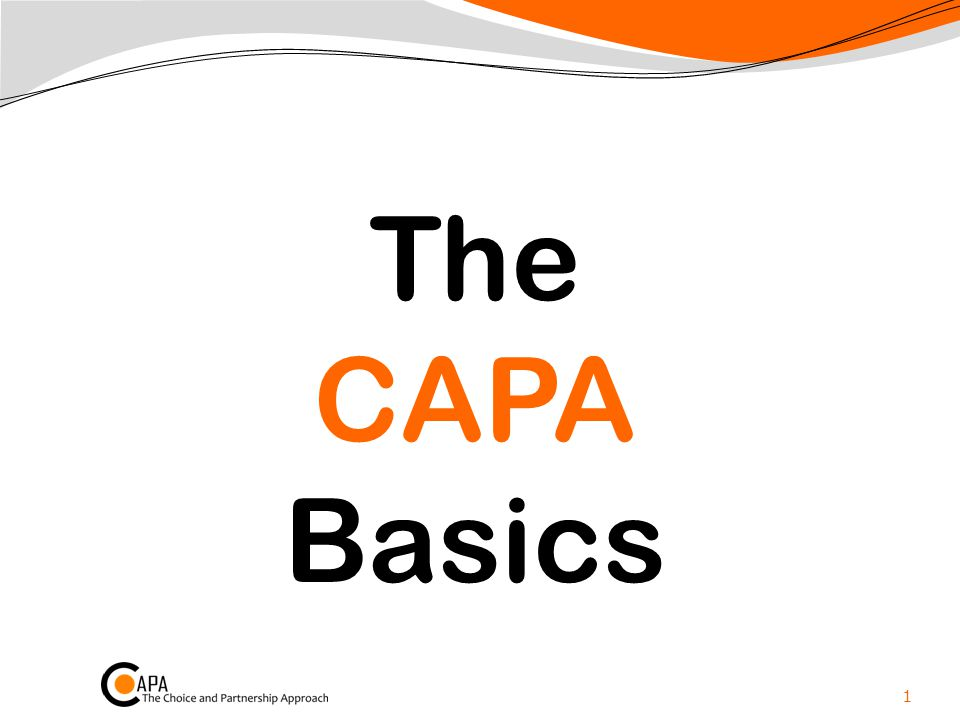 The CAPA Basics 1