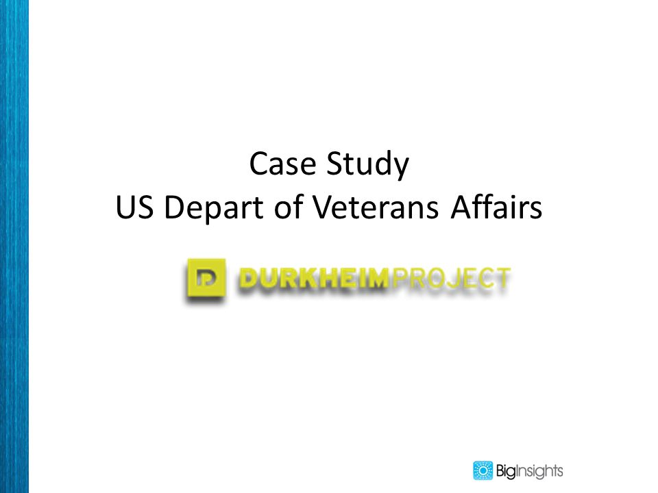 Case Study US Depart of Veterans Affairs