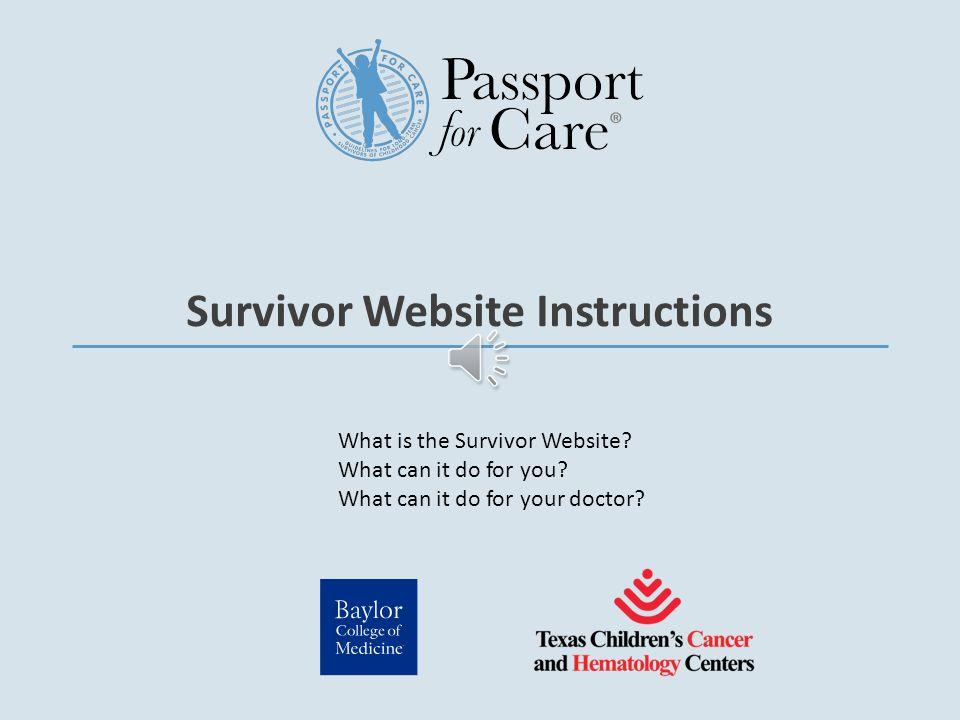Survivor Website Instructions What is the Survivor Website.