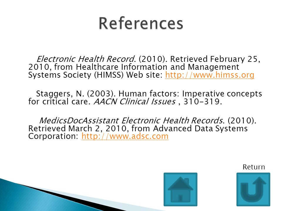 Electronic Health Record. (2010). Retrieved February 25, 2010, from Healthcare Information and Management Systems Society (HIMSS) Web site: http://www