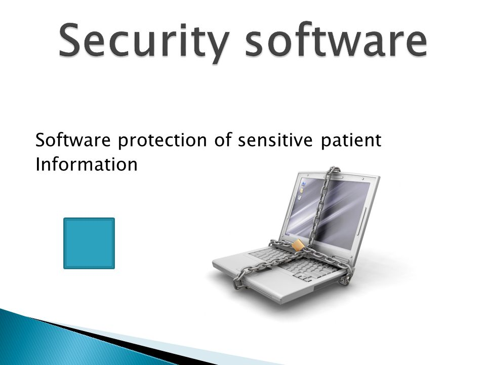 Software protection of sensitive patient Information