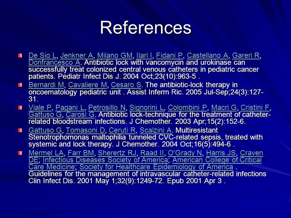 References De Sio LDe Sio L, Jenkner A, Milano GM, Ilari I, Fidani P, Castellano A, Gareri R, Donfrancesco A.
